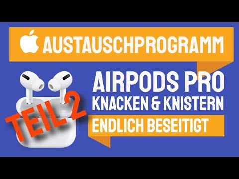Airpods Pro Knaxen Austauschprogramm Teil2 - meine wurden von Apple getauscht