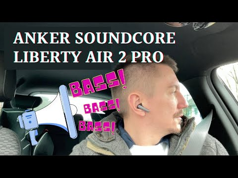 Anker Soundcore Liberty Air 2 Pro Review der Bluetooth Kopfhörer mit ANC