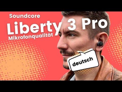 Anker Soundcore Liberty 3 Pro Mikrofon Qualität beim Telefonieren
