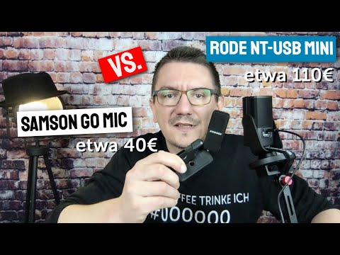 RODE NT USB mini (120 EUR) vs SAMSON GO MIC USB (45 EUR) - Mikrofon für YouTube oder Videokonferenz