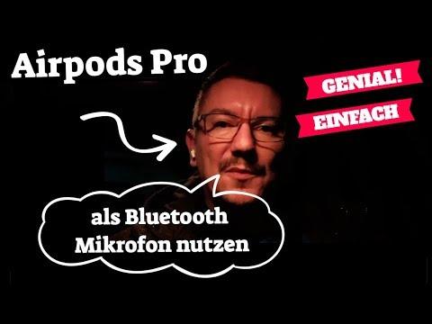 Airpods Pro als Bluetooth Mikrofon nutzen