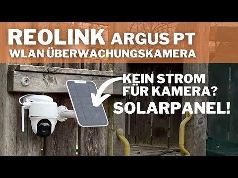 Kabellose Überwachungskamera Reolink Argus PT mit Solarpanel im Test