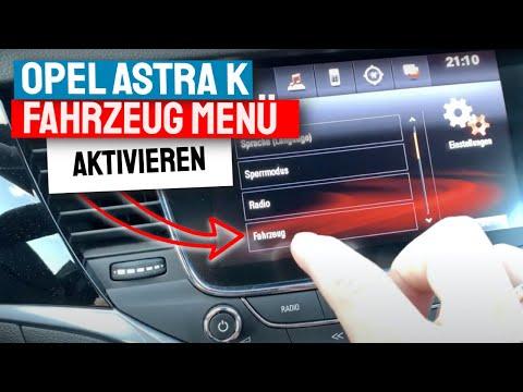 Opel Astra K Fahrzeugmenü für Fahrzeugeinstellungen aktivieren