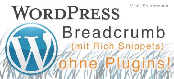 wordpress breadcrumb mit Rich Snippet und ohne plugins