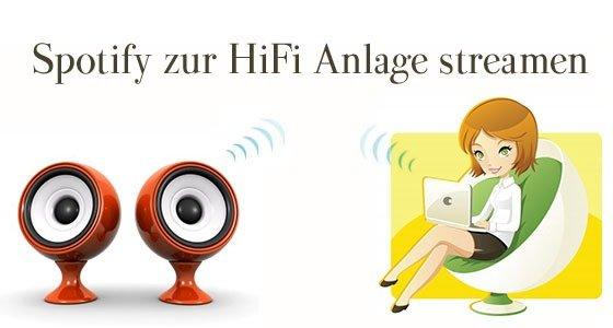 spotify streamen hifi anlage