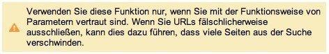 Jede unbedachte Änderung an den URL Parametern kann fatale Folgen haben!
