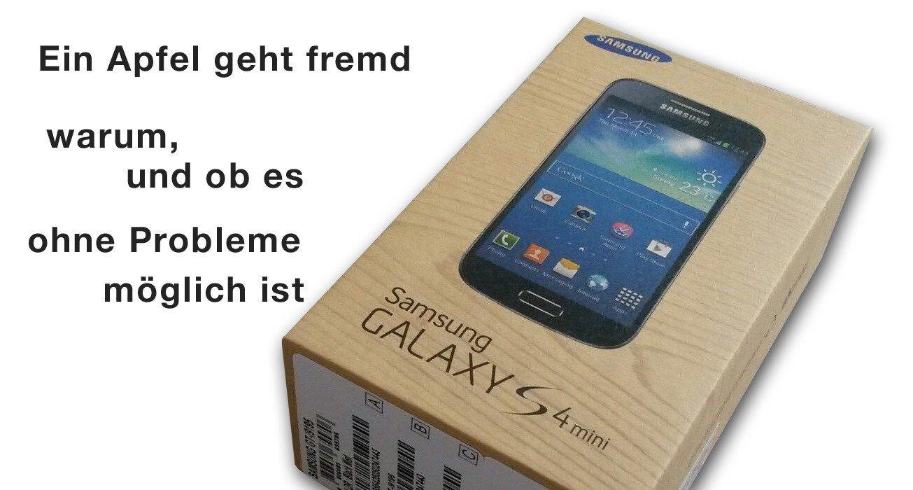 Umstieg vom iphone zum android Samsung S4 mini