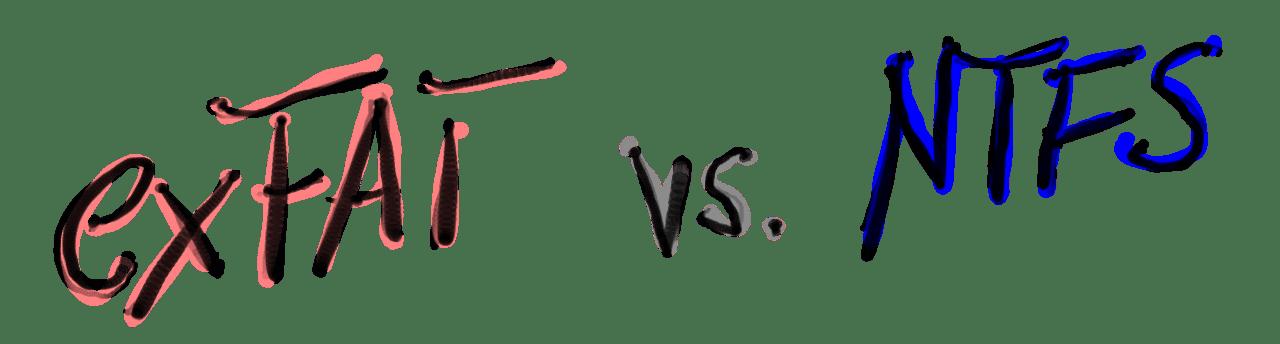 exFAT vs. NTFS