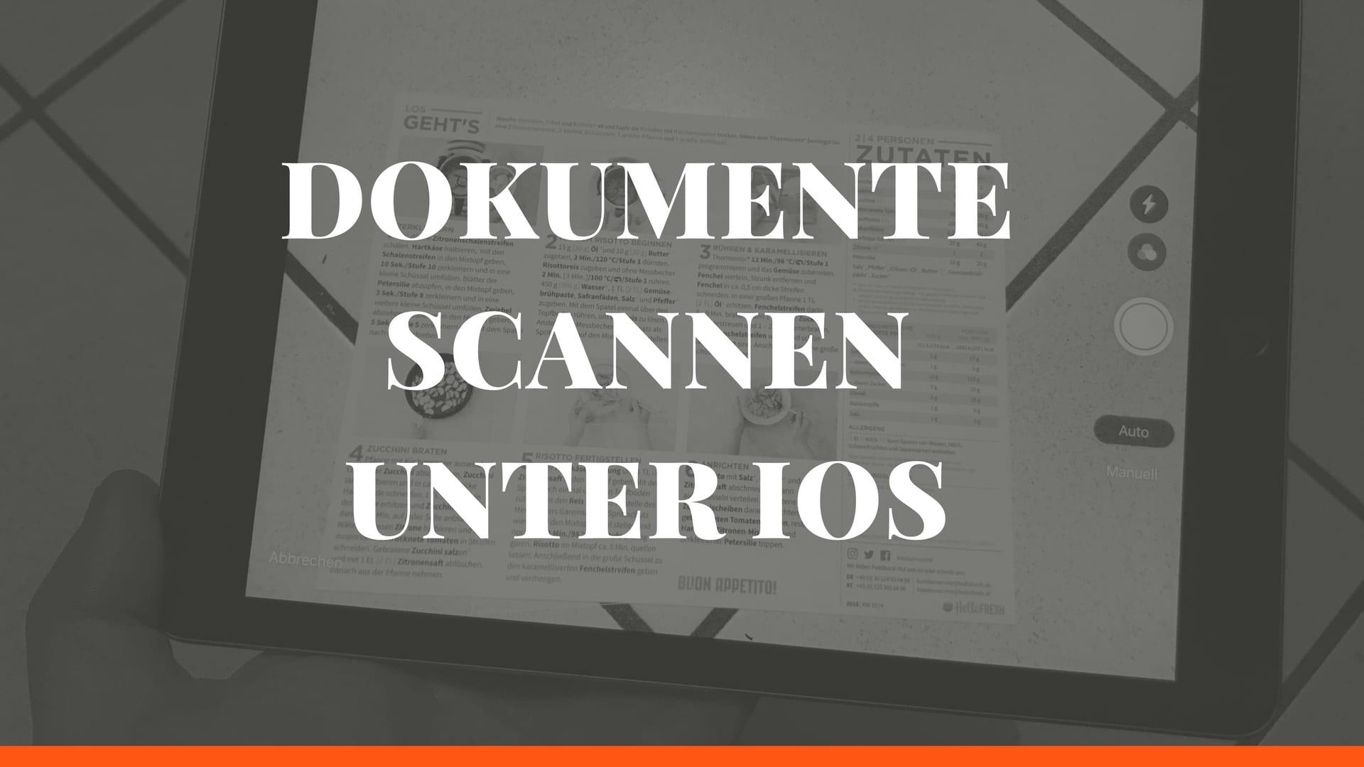 Scannen mit dem iPhone – Dokumente Scannen mit der Notizen App