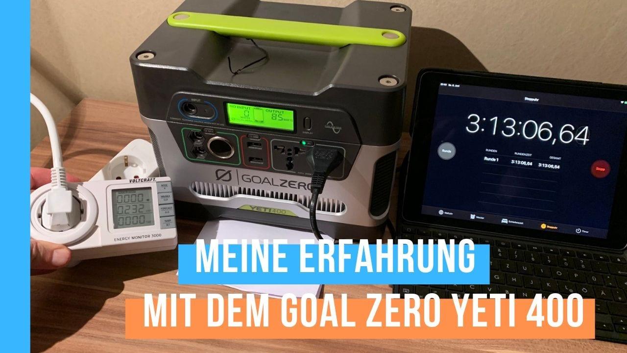 Goal Zero Yeti 400 Erfahrungen