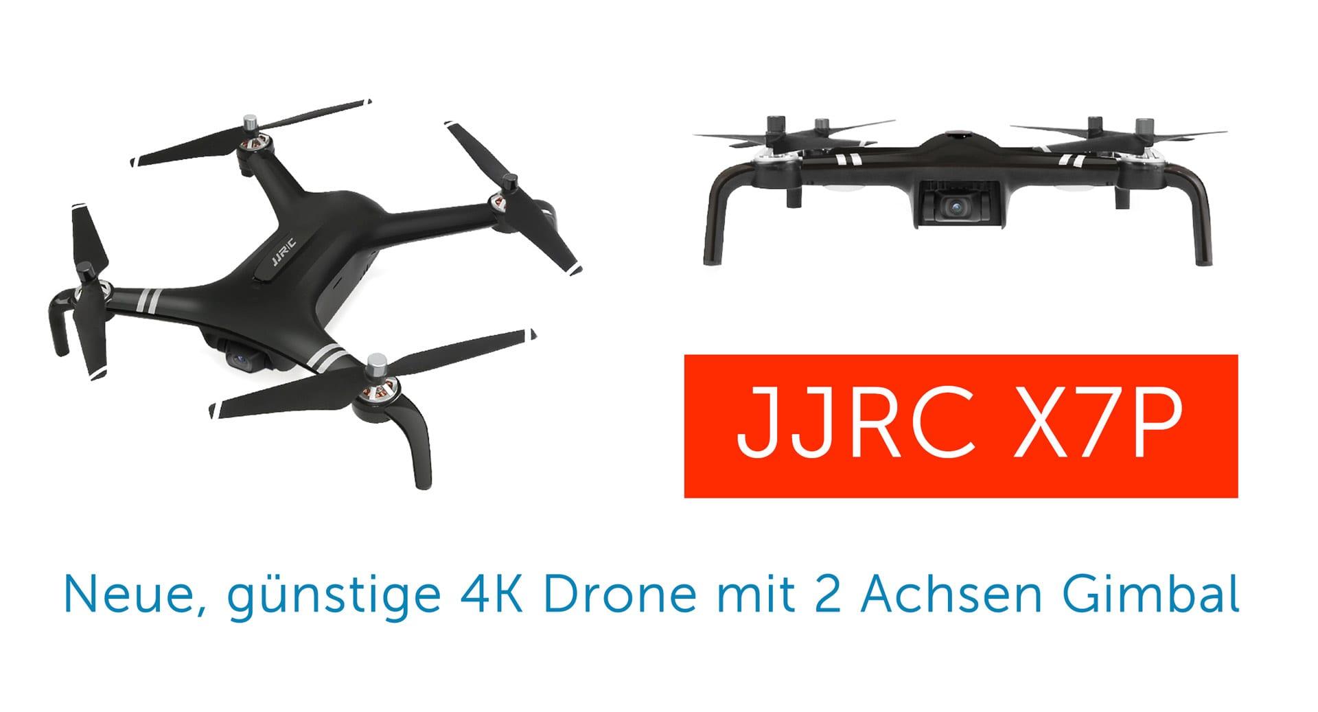 JJRC X7P Smart+ ist eine günstige Drohne mit 4K und 2-Achsen Gimbal
