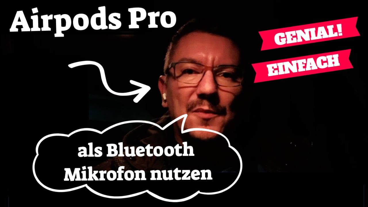 Airpods als Bluetooth Mikrofon nutzen