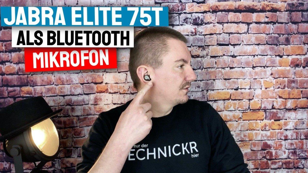 Jabra Elite 75t als Bluetooth Mikrofon für Zoom und Skype Calls