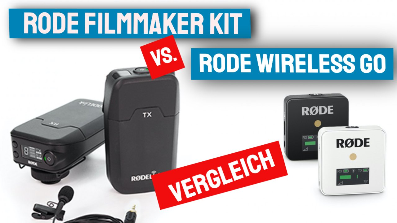 Rode Wireless Go vs Rode Filmmaker Kit – welches Funkmikrofon ist besser?