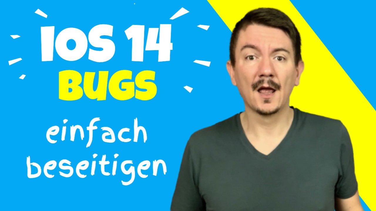 iOS 14 Probleme und Bugs? Ich zeige Dir eine einfache Lösung!