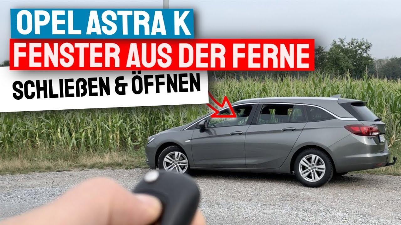 Opel Astra K Fenster mit Fernbedienung öffnen und schließen