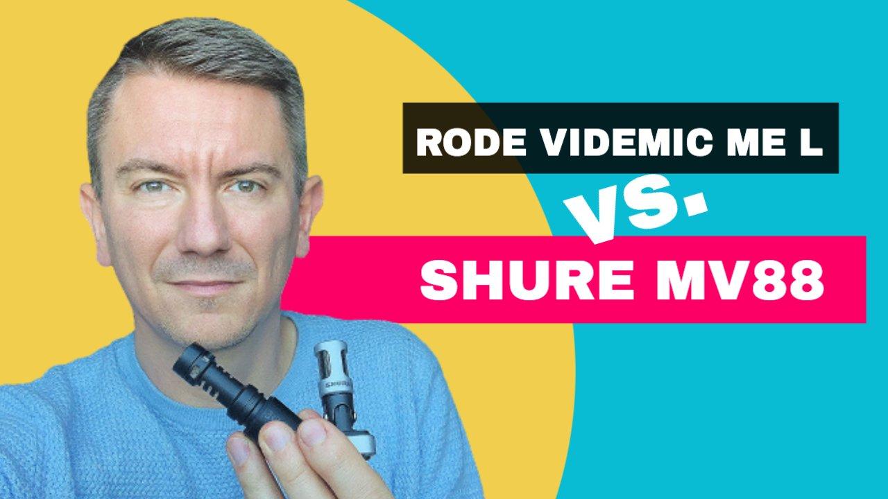 Shure MV88 vs. RODE VideoMic ME L iPhone Mikrofon Vergleich
