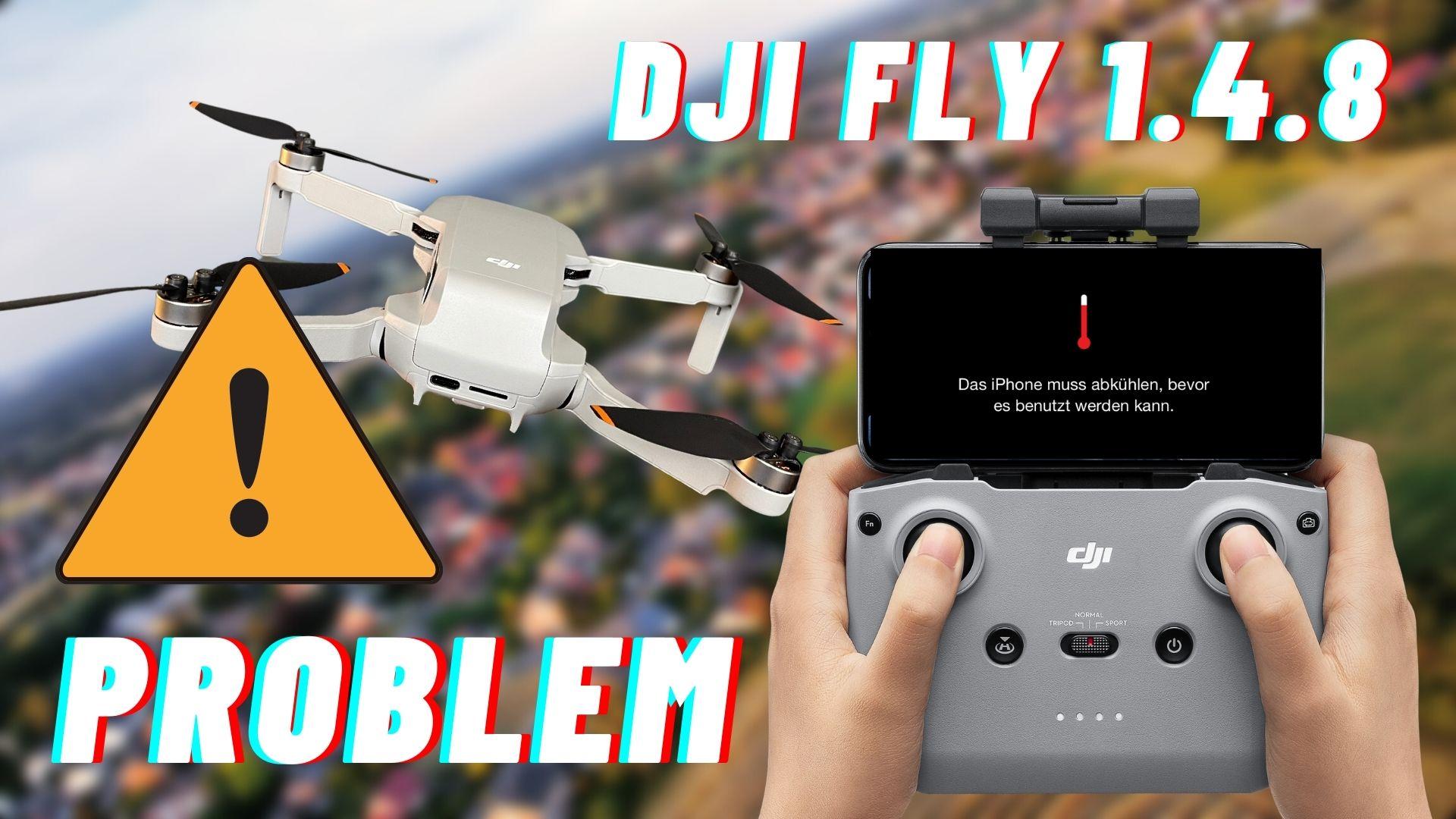 Achtung! DJI Fly 1.4.8 Problem mit verdunkelnden iPhone Displays bis hin zur kompletten Abschaltung